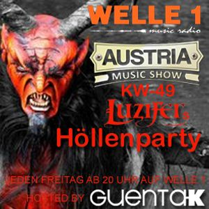 AUSTRIA MUSIC SHOW KW 49 Luzifers Höllenparty Hosted by Guenta K