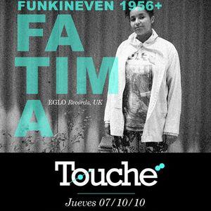 BBS // TOUCHÉ CLUB / 7 Oct / FATIMA