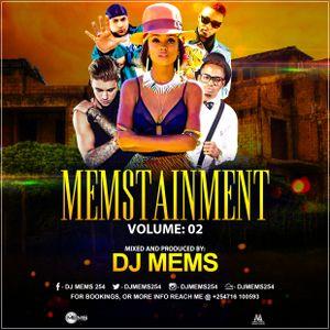 #MEMSTAINMENT VOL 2 - DJ MEMS