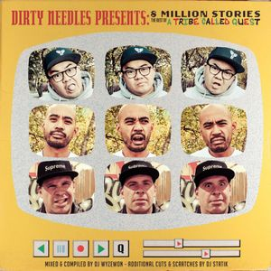 DirtyNeedles Presents: 8 Million Stories - The Best of A Tribe Called Quest (Disc 1)