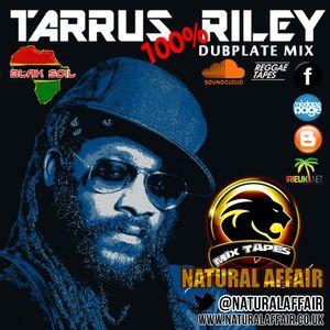 Tarrus Riley Dubplates Mixtape
