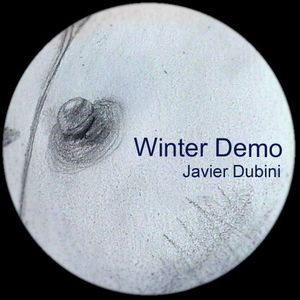 Javier Dubini - Winter Demo ( July 2013 )