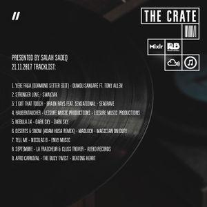 The Crate with Salah Sadeq 21.11.2017