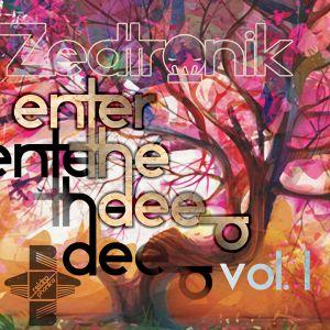 Zedtronik - Enter The Deep Vol.1 Mix