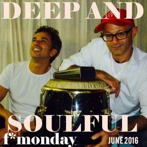 Soulful and deep house June 2016