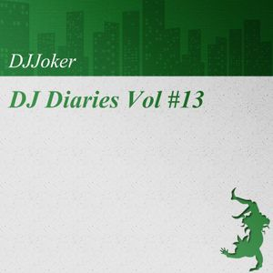 DJ Diaries Vol #13