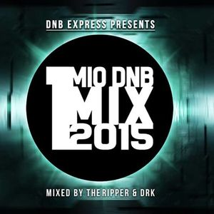 1 MILLION DNB MIX 2015 - Mixed By TheRipper & D.R.K. (DNBExpress Exclusive)