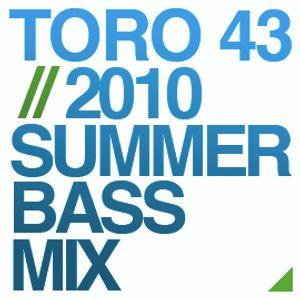 TORO 43- Summer '10 BAASSS Mix