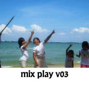 Mix Play v03 (Mixed By DKool)