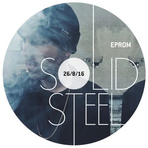Solid Steel Radio Show 26/8/2016 Hour 1 - EPROM