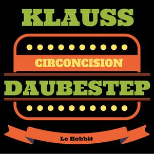 Circoncision - Daubestep Mix