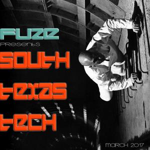 Fuze presents South Texas Tech :: March 2017
