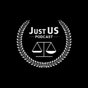 Just Us Pod Ep 10