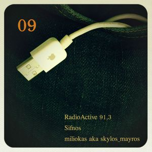 miliokas on RadioActive 91,3 - 09