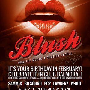 dj W-Out @ Balmoral - Blush 10-02-2017