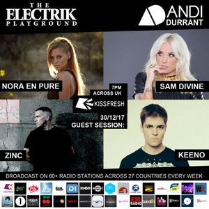 Electrik Playground 30/12/17 Best Guest Sessions of 2017 (Part 2)