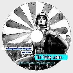 Diego Harispe pres.. The Flying Ladies !!
