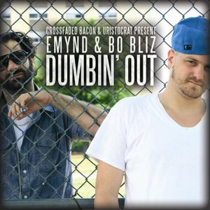 Emynd & Bo Bliz - DUMBIN OUT