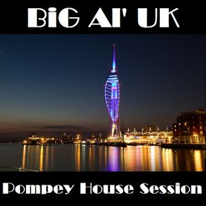 BiG Al's Pompey House Session - Mixlr Live 09-12-14