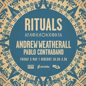 Rituals - Andrew Weatherall - 3 May 2019