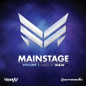 Mainstage Volume 1 (Mixed By W&W) CD1
