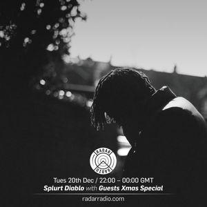 Splurt Diablo w/ Haji & DeeCee - 20th December 2016