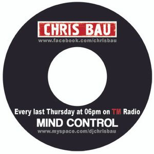 Chris Bau - MindControl 116 @ TM Radio (30-June-2016)