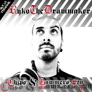 Ryko the drummaker - Chips & Hammers #20 (mixtape for Alè le Teknival)