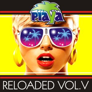 PLAYA RELOADED MIX VOL. V