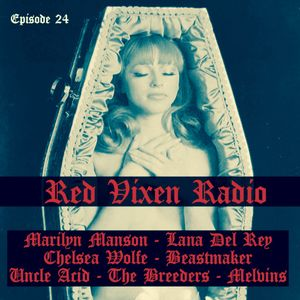 RED VIXEN RADIO: Epsiode 24