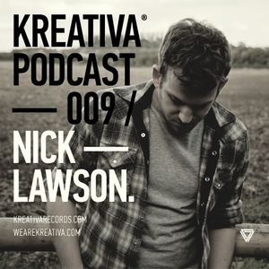 Kreativa Podcast 009 Mixed By Nick Lawson