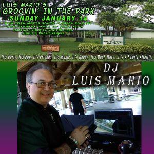 Groovin' In The Park DJ Luis Mario 1-14-18
