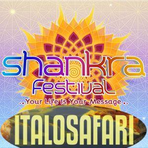ItaloSafari - Shankra Festival 2015 Promo Mix