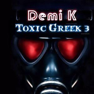 Toxic Greek Mix 3 ελληνικο Mix (DemiK)