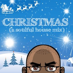 CHRISTMAS (a soulful house mix)