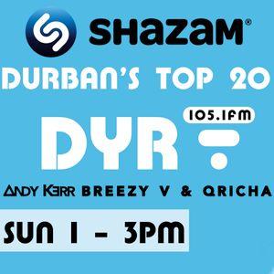 Durban Top 20 Shazam with Andy Kerr, Breezy V & Qricha (Sun 1 June)