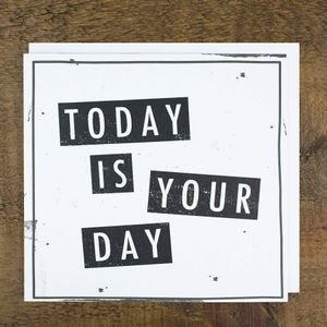 Today Is Your Day - Audio