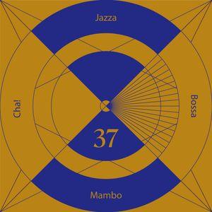 Jazzabossamambocha! 37