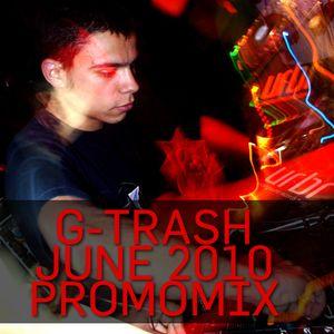 G-TRASH - JUNE 2010 PROMOMIX
