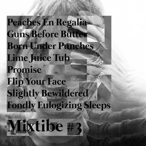 Mixtibe #3 - First Offense