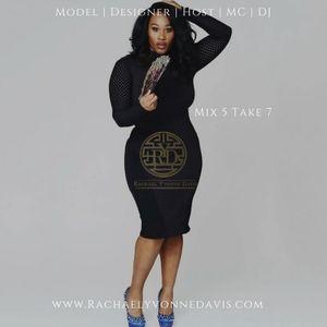 Rachael Yvonne Davis DJ Mix 5 Take 7