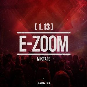 Dj E-Zoom - mixtape 1.13