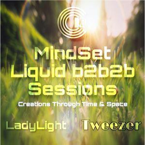 MindSet Liquid DnB b2b2b Sessions - CDB - LadyLight- Tweezer
