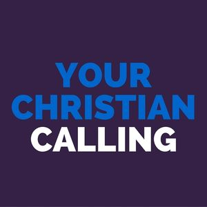Your Christian Calling