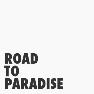 Road to paradise 1/2