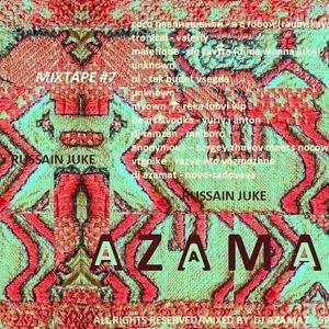 MUTАNṪFUNҠ MIXTAPE #7 by  AZAMAT