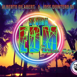 Sesion EDM Verano 2017 - Alberto Gilabert & Jose Quintero Dj