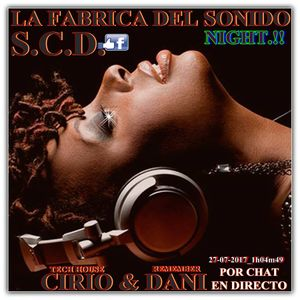 L.F.D.S.In The Night Cirio y Dani En Directo y En Chat - Tech House Y Remember - 27-07-2017_1h04m49