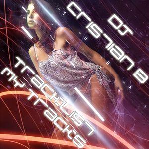 DJ Cristian B - Tracklist My Tracks