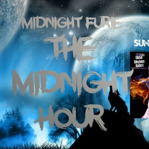 The Midnight Hour with Midnight Furie April 21st